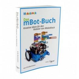 Makeblock - Das mBot-Buch