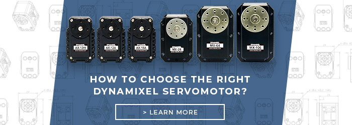 How to choose the right Dynamixel servomotor?