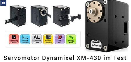 Der Servomotor Dynamixel XM-430 im Test