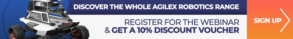 Banner - register for the webinar - Discover the mobile autonomous robots from AgileX Robotics (en)